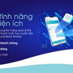 Bổ sung tính năng quản lý thẻ tín dụng, đăng ký thanh toán trực tuyến trên Easy OceanBank Mobile