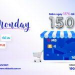 Happy Monday - Chi tiêu Online, ưu đãi giảm ngay cùng MB