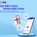 Nạp điện thoại - Trúng iPhone cùng App MBBank