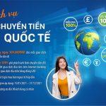 Ưu đãi chuyển tiền quốc tế dành cho khách hàng cá nhân của LienVietPostBank