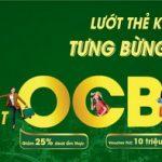 OCB 25: Lướt thẻ không ngừng - Tưng bừng deal hot