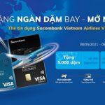 Tặng ngàn dặm bay - Mở ngay thẻ tín dụng Sacombank Vietnam Airlines Visa