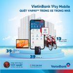 Đón hè rực rỡ cùng hàng ngàn quà tặng khi thanh toán QRPay với VietinBank iPay Mobile