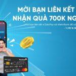 Mời bạn liên kết tài khoản VietinBank với Ví ZaloPay, nhận quà 700K ngất ngây