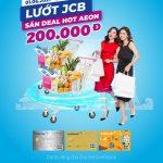 Deal số mê ly cùng thẻ JCB Eximbank tại Aeon