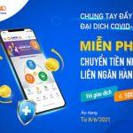 Miễn phí chuyển tiền nhanh liên ngân hàng 24/7 trên LienViet24h