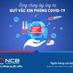 NCB miễn phí chuyển tiền ủng hộ Quỹ Vắc-xin phòng chống Covid-19