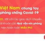 Public Bank Vietnam miễn phí giao dịch chuyển tiền ủng hộ chống dịch Covid-19