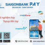 Topup trên ứng dụng SaiGonBank Pay