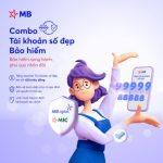 MB triển khai chương trình ưu đãi combo Bảo hiểm - Tài khoản số đẹp: Bảo hiểm song hành - Phú quý nhân đôi