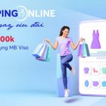 Shopping online - Nhận ngay ưu đãi tới 500.000 VNĐ với MB Visa