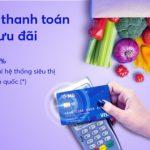 Hoàn 10% tại hệ thống siêu thị Vinmart và Vinmart+ cho chủ thẻ MB Visa