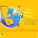 PVOne: Chương trình tích lũy điểm thưởng mới từ PVcomBank