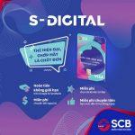 Gói sản phẩm S-Digital - Chớp mắt là chốt đơn của SCB