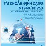 VietinBank cung cấp dịch vụ sao kê tài khoản định dạng MT940/950